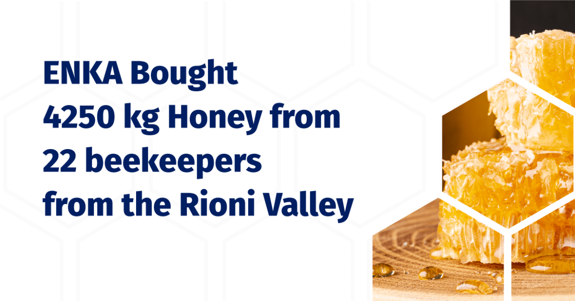 ENKA Bought 4250 kg Honey from 22 beekeepers from the Rioni Valley